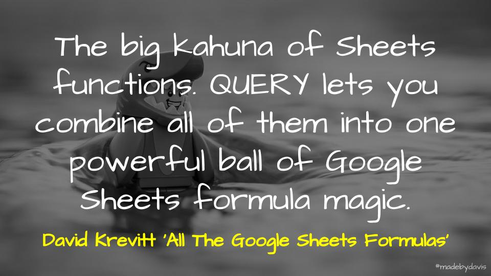 The power of query in sorting out data in Sheets