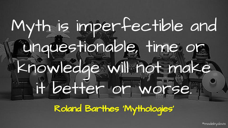 Quote about Mythologies
