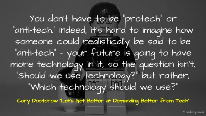 Doctorow on demanding better technology