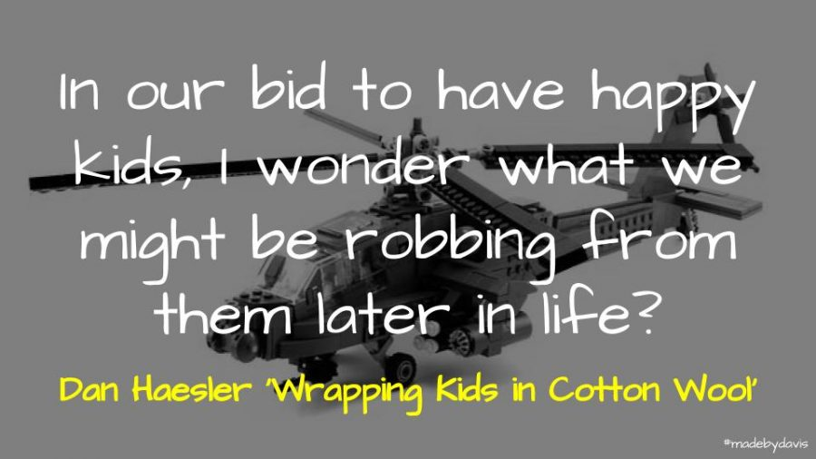 In our bid to have happy kids, I wonder what we might be robbing from them later in life?